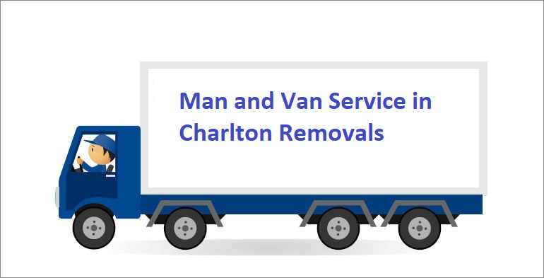 Man and Van Service in Charlton Removals